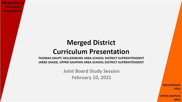 Merged District Curriculum Presentation